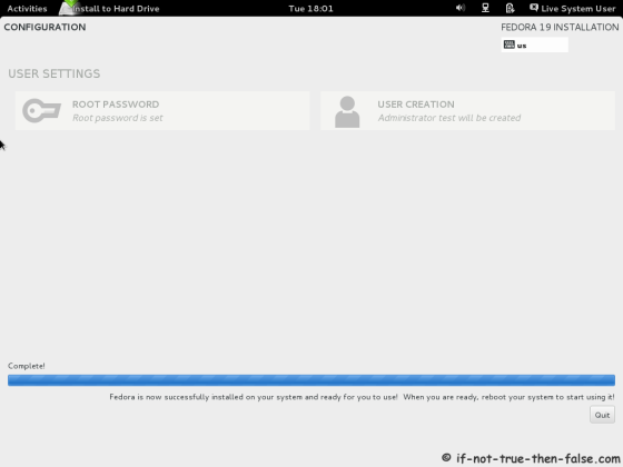 Fedora 19 Installation Ready Quit and Reboot